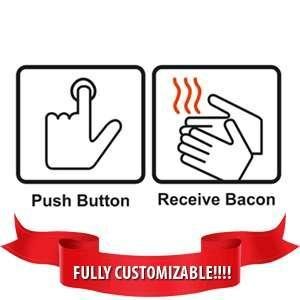 push-buttton-receive-bacon